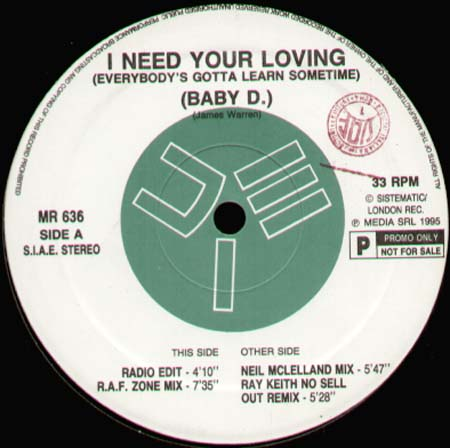 Baby D - [Everybody's Got To Learn Sometime] I Need Your ...