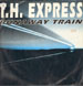 T.H. EXPRESS  - Runaway Train