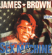 JAMES BROWN - Sex Machine / Soul Power